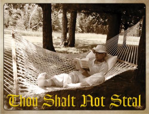 Thou Shalt Not Steal